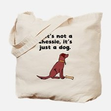 If Its Not A Chessie Tote Bag