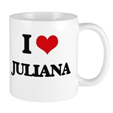 I Love Juliana Mugs
