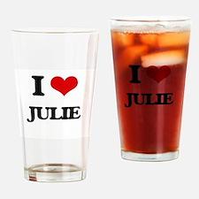 I Love Julie Drinking Glass