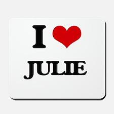 I Love Julie Mousepad