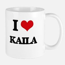 I Love Kaila Mugs
