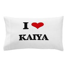 I Love Kaiya Pillow Case