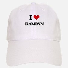 I Love Kamryn Baseball Baseball Cap