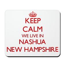 Keep calm we live in Nashua New Hampshir Mousepad