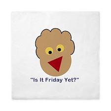 Is It Friday Yet? Queen Duvet