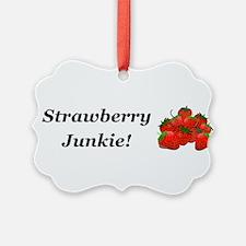 Strawberry Junkie Ornament