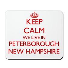 Keep calm we live in Peterborough New Ha Mousepad