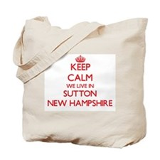 Keep calm we live in Sutton New Hampshire Tote Bag