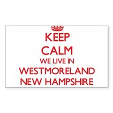 Keep calm we live in Westmoreland New Hamp Decal
