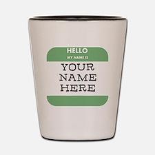 Custom Green Name Tag Shot Glass