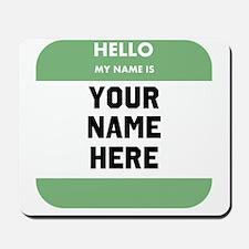 Custom Green Name Tag Mousepad