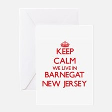 Keep calm we live in Barnegat New J Greeting Cards