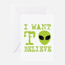 I Want To Believe Greeting Cards