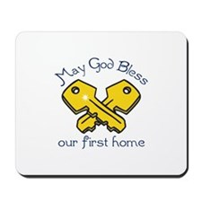 OUR FIRST HOME Mousepad