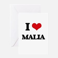 I Love Malia Greeting Cards