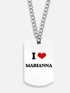 I Love Marianna Dog Tags