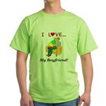 Love My Boyfriend Green T-Shirt