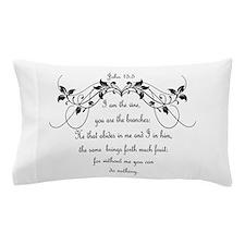 I am the vine Bible Scripture John 15:5 Pillow Cas