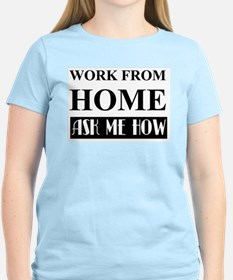 Work from home bw T-Shirt