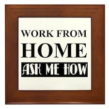 Work From Home Bw Framed Tile