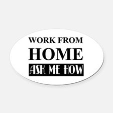Work From Home Bw Oval Car Magnet