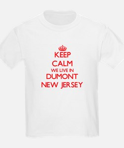 Keep calm we live in Dumont New Jersey T-Shirt