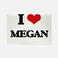 I Love Megan Magnets