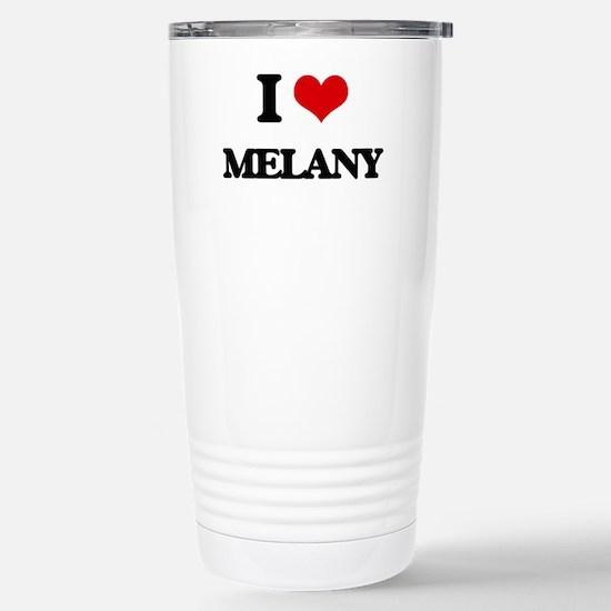 I Love Melany Stainless Steel Travel Mug