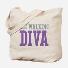 Dog Walking DIVA Tote Bag