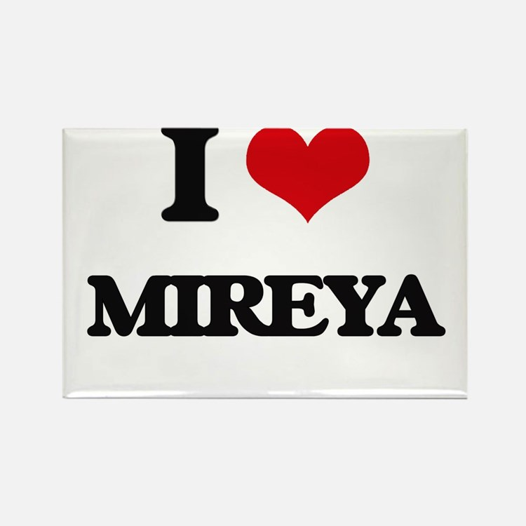 I Love Mireya Magnets