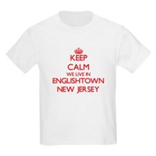 Keep calm we live in Englishtown New Jerse T-Shirt