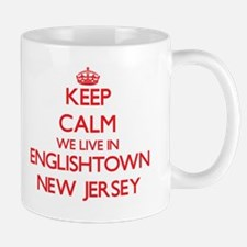 Keep calm we live in Englishtown New Jersey Mugs
