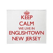 Keep calm we live in Englishtown New Throw Blanket