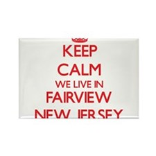 Keep calm we live in Fairview New Jersey Magnets