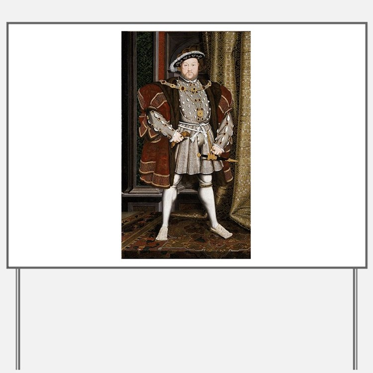 henry the eighth Yard Sign