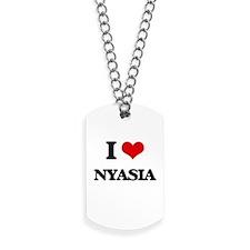 I Love Nyasia Dog Tags