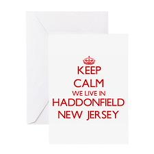 Keep calm we live in Haddonfield Ne Greeting Cards