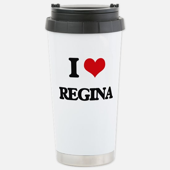 I Love Regina Stainless Steel Travel Mug
