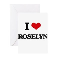 I Love Roselyn Greeting Cards