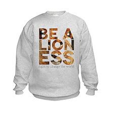 Be A Lioness Sweatshirt
