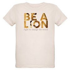 Be A Lion T-Shirt