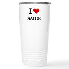 I Love Saige Travel Coffee Mug