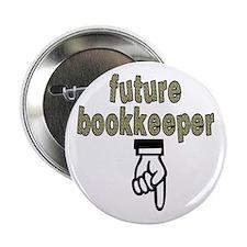 "Future bookkeeper - 2.25"" Button"