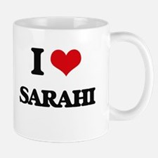 I Love Sarahi Mugs