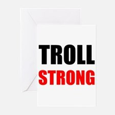 Troll Strong Greeting Cards