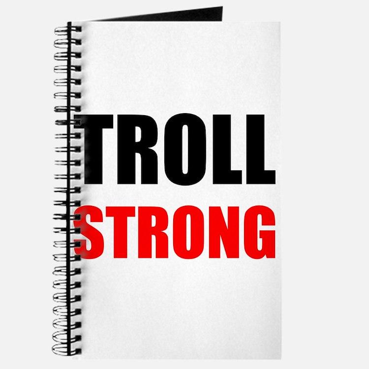 Troll Strong Journal