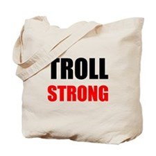 Troll Strong Tote Bag