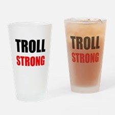 Troll Strong Drinking Glass