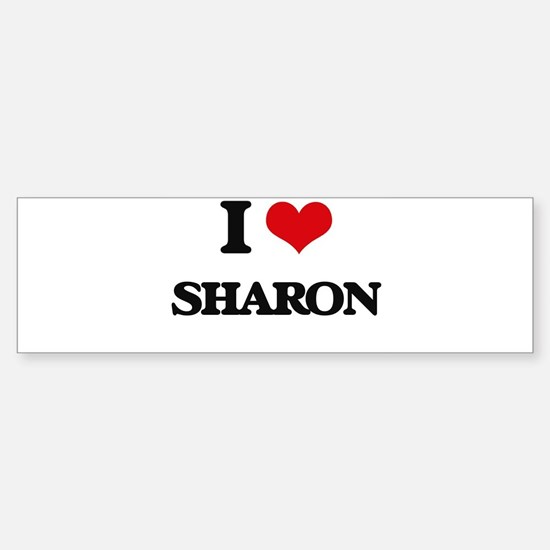 I Love Sharon Bumper Bumper Bumper Sticker