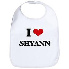 I Love Shyann Bib
